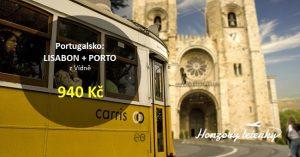 Do Lisabonu a Porta při jedné cestě