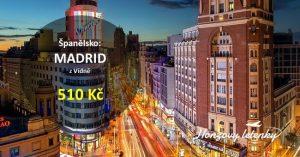 Za pětikilo do MADRIDU