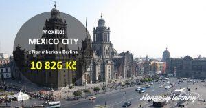 Akční letenky do MEXICO CITY